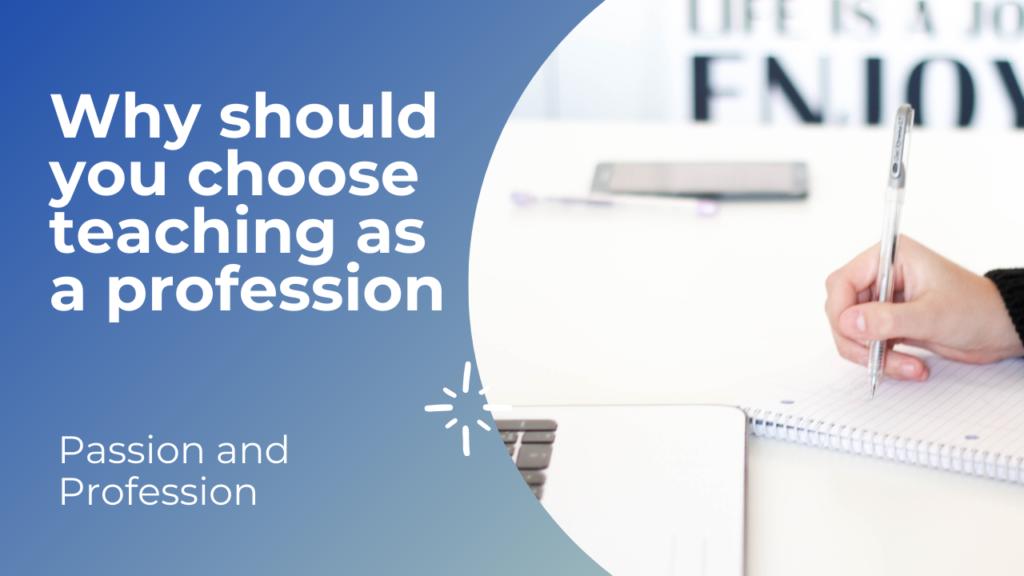 Why should you choose teaching as a profession - Nicola Domenic Vescio