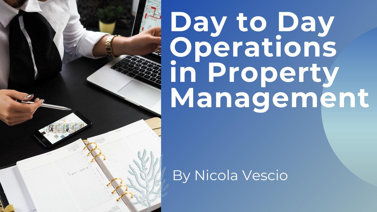Day to Day Operations in Property Management - Nicola domenic Vescio
